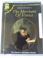 The Merchant of Venice written by William Shakespeare performed by Marlowe Dramatic Society, Tony Church, Derek Jacobi and George Rylands on Cassette (Abridged)