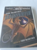 A Tribute to Anne McCaffrey and Pern - Dragonwriter written by Todd McCaffrey performed by Emily Durante, Mel Foster, Janis Ian and Todd McCaffrey on MP3 CD (Unabridged)
