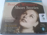Best of Women's Short Stories written by Various Famous Authors performed by Harriet Walter on CD (Abridged)