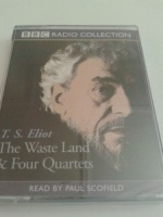 The Waste Land and Four Quartets written by T.S. Eliot performed by Paul Scofield on Cassette (Unabridged)