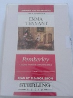 Pemberley - A Sequel to Pride and Prejudice written by Emma Tennant performed by Eleanor Bron on Cassette (Unabridged)