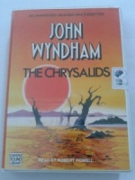 The Chrysalids written by John Wyndham performed by Robert Powell on Cassette (Unabridged)