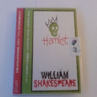 Hamlet - Prince of Denmark written by William Shakespeare performed by Paul Scofield, Diana Wynyard, Wilfred Lawson and Roland Culver on CD (Unabridged)