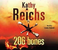 206 Bones CD  written by Kathy Reichs performed by Linda Emond  on CD (Abridged)
