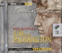 4.50 from Paddington written by Agatha Christie performed by June Whitfield, Ian Lavender, Joan Sims and Susannah Harker on Audio CD (Abridged)