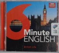 6 Minute English - British Life written by BBC Learning English performed by BBC Learning English Team on CD (Unabridged)