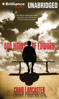 600 Hours of Edward written by Craig Lancaster performed by Luke Daniels on MP3 CD (Unabridged)