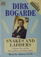 Snakes and Ladders written by Dirk Bogarde performed by Andrew Sachs on Cassette (Unabridged)