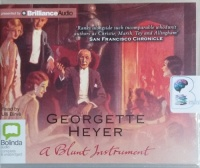 A Blunt Instrument written by Georgette Heyer performed by Ulli Birve on CD (Unabridged)
