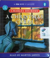 A Christmas Carol written by Charles Dickens performed by Martin Jarvis on CD (Abridged)