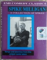 A Collection of Spikes written by Spike Milligan performed by Spike Milligan on Cassette (Unabridged)