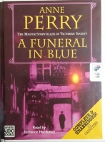 A Funeral in Blue written by Anne Perry performed by Terrence Hardiman on Cassette (Unabridged)