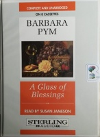 A Glass of Blessings written by Barbara Pym performed by Susan Jameson on Cassette (Unabridged)
