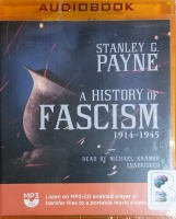 A History of Fascism 1914-1945 written by Stanley G. Payne performed by Michael Kramer on MP3 CD (Unabridged)