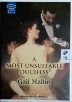 A Most Unsuitable Duchess written by Gail Mallin performed by Patience Tomlinson on Cassette (Unabridged)