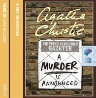 A Murder is Announced written by Agatha Christie performed by Joan Hickson on Audio CD (Unabridged)