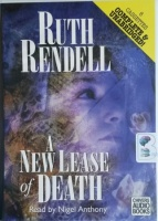 A New Lease of Death written by Ruth Rendell performed by Nigel Anthony on Cassette (Unabridged)