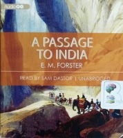 A Passage to India written by E.M. Forster performed by Sam Dastor on CD (Unabridged)