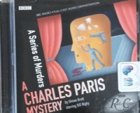 A Series of Murders - A Charles Paris Mystery written by Simon Brett performed by Bill Nighy and BBC Radio 4 Full Cast Drama Team on CD (Abridged)