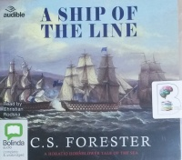 A Ship of the Line written by C.S. Forester performed by Christian Rodska on CD (Unabridged)
