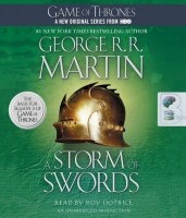 A Storm of Swords - Game of Thrones Book 3 written by George R.R. Martin performed by Roy Dotrice on CD (Unabridged)