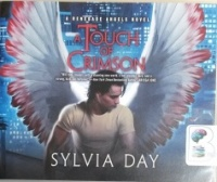 A Touch of Crimson - A Renegade Angels Novel written by Sylvia Day performed by Luke Daniels on CD (Unabridged)