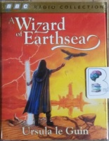 A Wizard of Earthsea written by Ursula le Guin performed by Judi Dench, Michael Maloney, Emma Fielding and Richard Johnson on Cassette (Abridged)