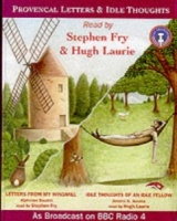 Provincial Letters and Idle Thoughts written by Alphonse Daudet and Jerome K. Jerome performed by Stephen Fry and Hugh Laurie on Cassette (Abridged)