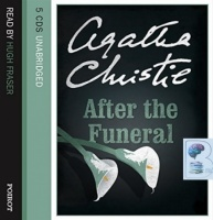 After The Funeral written by Agatha Christie performed by Hugh Fraser on CD (Unabridged)