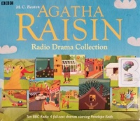 Agatha Raisin Radio Drama Collection written by M.C. Beaton performed by BBC Full Cast Dramatisation and Penelope Keith on CD (Abridged)