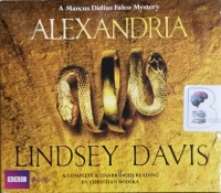 Alexandria written by Lindsey Davis performed by Christian Rodska on Audio CD (Unabridged)