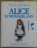 Alice in Wonderland written by Lewis Carroll performed by William Rushton on Cassette (Abridged)