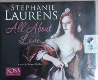 All About Love written by Stephanie Laurens performed by Simon Prebble on CD (Unabridged)