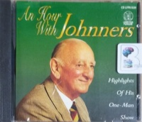 An Hour with Johnners written by Brian Johnston performed by Brian Johnston on CD (Abridged)