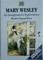 An Imaginative Experience written by Mary Wesley performed by Samuel West on Cassette (Unabridged)
