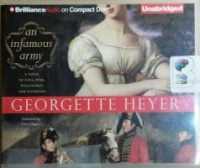 An Infamous Army written by Georgette Heyer performed by Claire Higgins on CD (Unabridged)