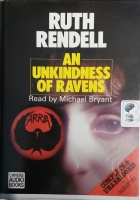 An Unkindness of Ravens written by Ruth Rendell performed by Michael Bryant on Cassette (Unabridged)