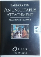 An Unsuitable Attachment written by Barbara Pym performed by Gretel Davies on Cassette (Unabridged)