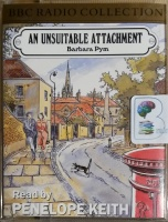 An Unsuitable Attachment written by Barbara Pym performed by Penelope Keith on Cassette (Abridged)