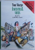 Ancestral Vices written by Tom Sharpe performed by Griff Rhys Jones on Cassette (Unabridged)