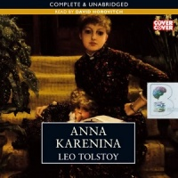 Anna Karenina written by Leo Tolstoy performed by David Horovitch on CD (Unabridged)