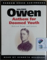 Anthem for Doomed Youth written by Wilfred Owen performed by Kenneth Branagh on Cassette (Abridged)