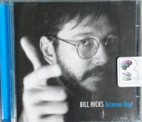 Arizona Bay written by Bill Hicks performed by Bill Hicks on CD (Unabridged)