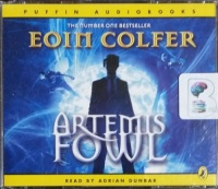 Artemis Fowl written by Eoin Colfer performed by Adrian Dunbar on CD (Abridged)