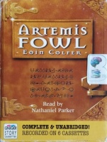 Artemis Fowl written by Eoin Colfer performed by Nathaniel Parker on Cassette (Unabridged)