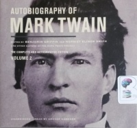 Autobiography of Mark Twain - Volume 2 written by Mark Twain performed by Grover Gardener on CD (Unabridged)