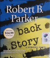 Back Story - A Spencer Novel written by Robert B. Parker performed by Joe Mantegna on CD (Unabridged)