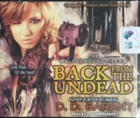 Back from the Dead - The Bloodhound Files written by D.D. Barant performed by Johanna Parker on CD (Unabridged)