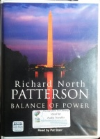 Balance of Power written by Richard North Patterson performed by Pat Starr on Cassette (Unabridged)
