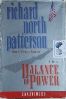 Balance of Power written by Richard North Patterson performed by Patricia Kalember on Cassette (Unabridged)